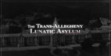 The Trans-Allegheny Lunatic Asylum in Weston, West Virginia